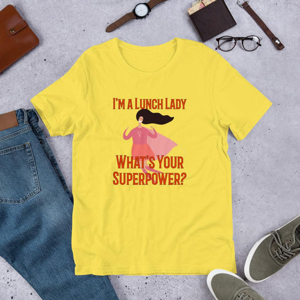 Superhero Lunch Lady Tshirt-Faculty Loungers