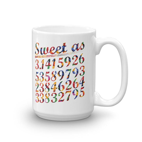 Sweet as Pi Mug - Gift for Math Teachers and Nerds-Faculty Loungers