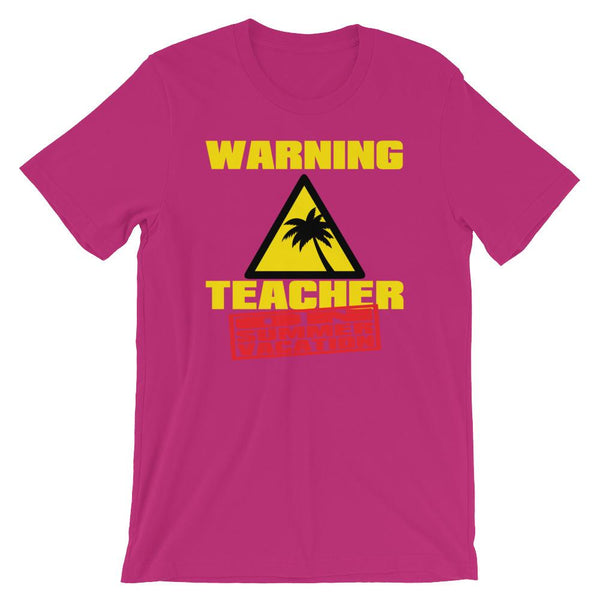 Teacher on Summer Vacation T-Shirt-Faculty Loungers