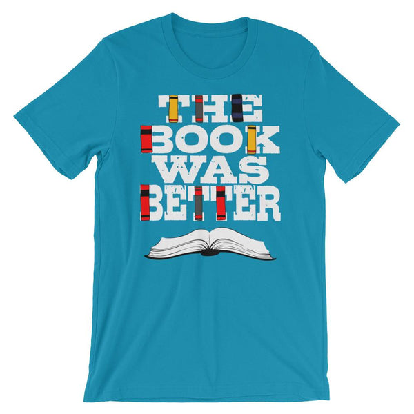 The Book Was Better Shirt-Faculty Loungers