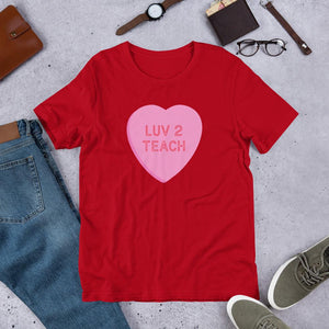 Valentine's Day Shirt for Teachers - Luv 2 Teach Candy Heart-Faculty Loungers