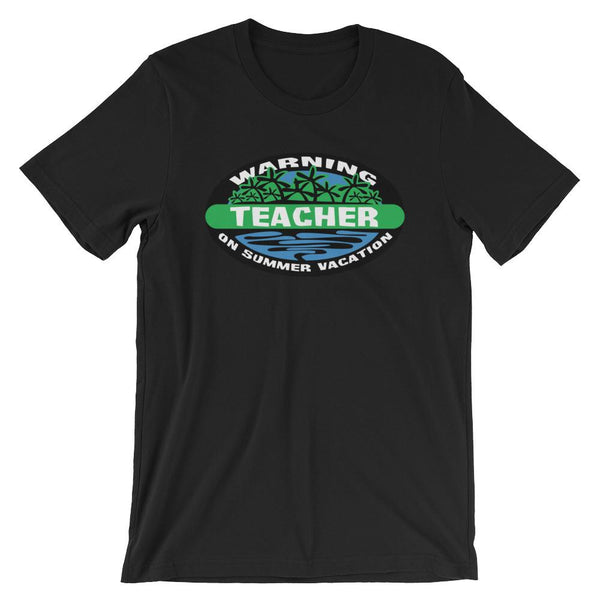 Warning Teacher on Summer Vacation Shirt-Faculty Loungers