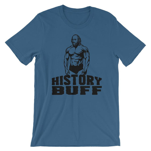 William Shakespeare History Buff Shirt - Funny Gift for History or English Teachers-Faculty Loungers