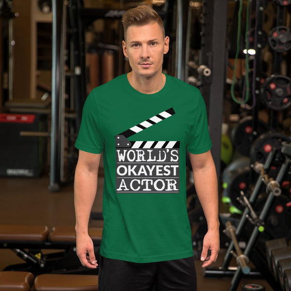 World's Okayest Actor T-Shirt-Faculty Loungers