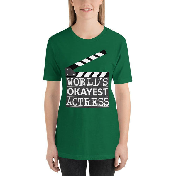 World's Okayest Actress Tee Shirt-Faculty Loungers