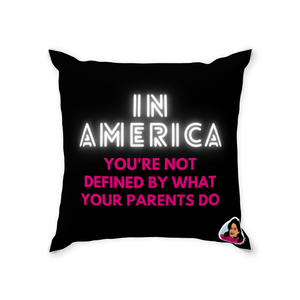In America You are Not Defined by What Your Parents Do Throw Pillow (Zarna Collection)