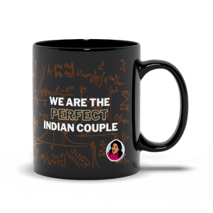 We are the perfect Indian couple Mug (Zarna Garg Collection)