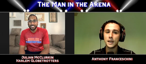 The Man in the Arena Podcast Hosted by Anthony Franceschini