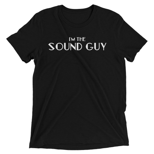 I'm the Sound Guy T-shirt