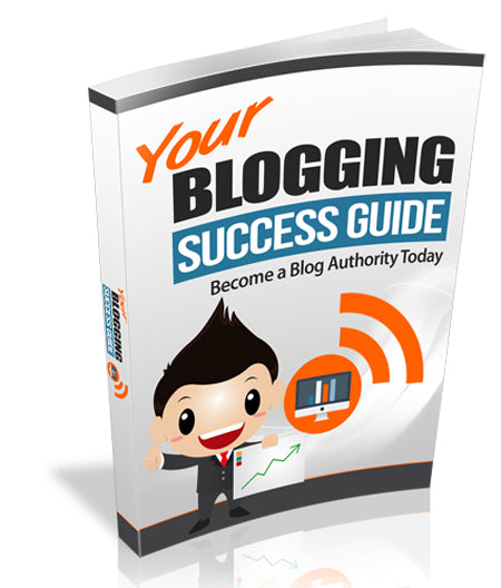 Blogging Success Guide eBook
