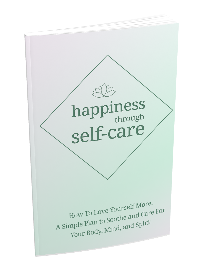 Happiness Through Self-Care - eBook