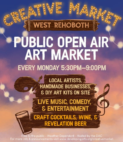 Creative Market Every Monday night 5:30-8:30pm in West Rehoboth