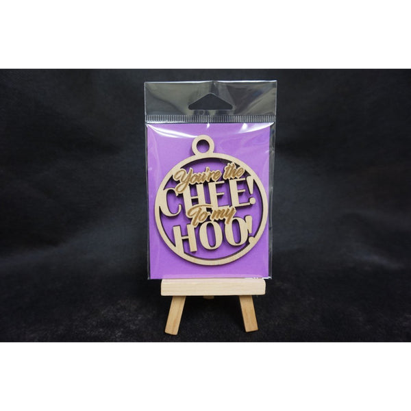 You're the CHEE To My HOO! Ornament