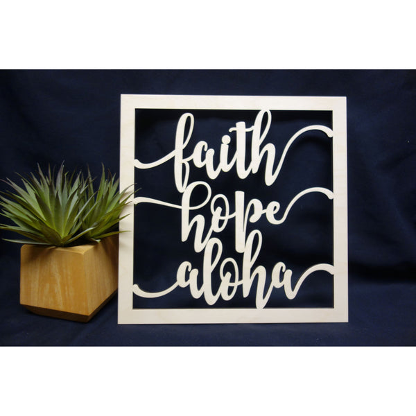 Faith Hope Aloha Square Plaque