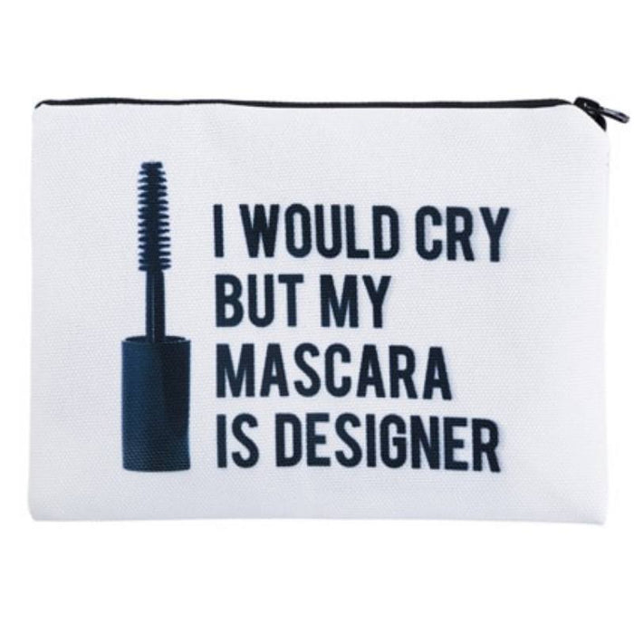 I Would Cry But My Mascara is Designer Full-Print cute MakeUp Bag With Sayings-Boots N Bags Heaven
