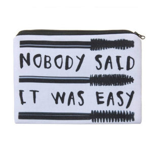 Cosmetic Bags PERFECT Full-Print Cute MakeUp Bag - Nobody Said It Was Easy Full-Print Cute MakeUp Bag With Sayings