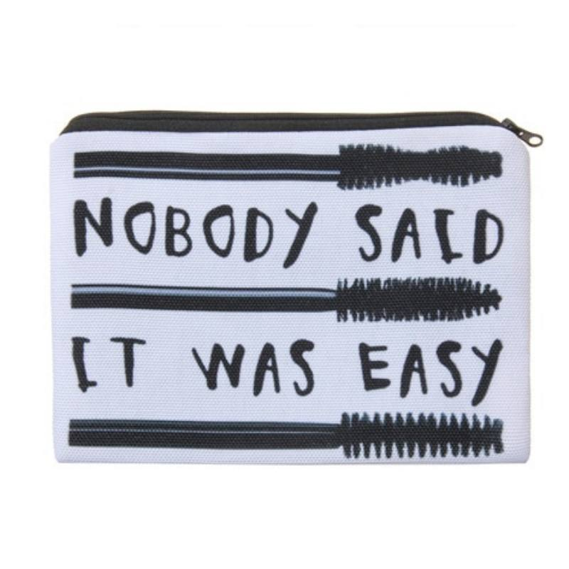 Nobody Said it Was Easy Full-Print cute MakeUp Bag With Sayings-Boots N Bags Heaven