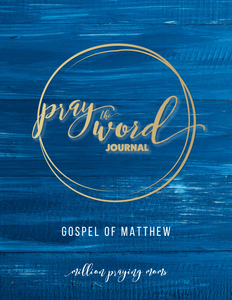 Pray the Word Journal: Gospel of Matthew {DIGITAL DOWNLOAD}