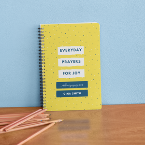 Everyday Prayers for Joy {Paperback Journal}