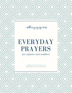 Everyday Prayers for Infants and Toddlers