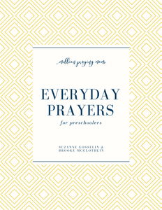 Everyday Prayers for Preschoolers