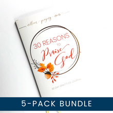 5-PACK BUNDLE: 30 Reasons to Praise God Gratitude Journal