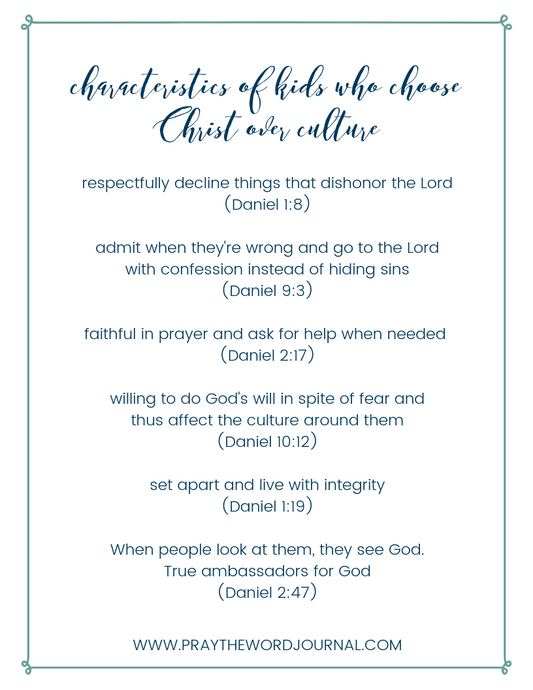 Characteristics of Kids Who Choose Christ Over Culture Printable