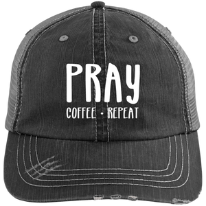 Pray Coffee Repeat Distressed Unstructured Trucker Cap