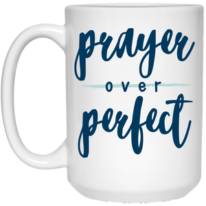 Prayer Over Perfect Mug (15 oz)