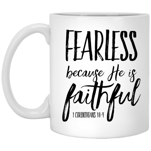 Fearless - Faithful 11 oz. White Mug