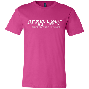 """Pray Now"" Unisex Jersey Short-Sleeve T-Shirt"