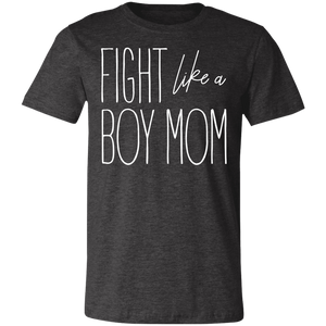 Fight Like a Boy Mom Unisex Jersey Short-Sleeve T-Shirt
