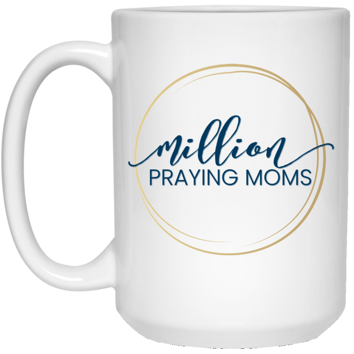 Million Praying Moms Circle Mug