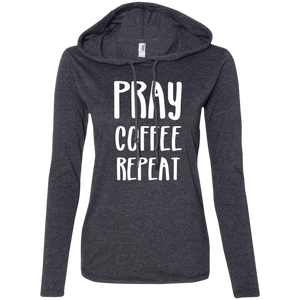 Pray Coffee Repeat Ladies' LS T-Shirt Hoodie
