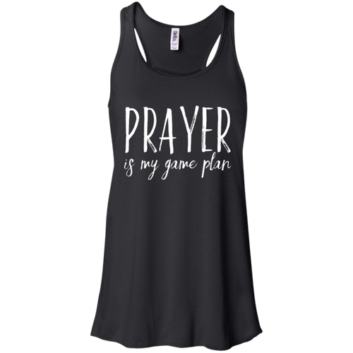 Prayer is My Game Plan Bella + Canvas Flowy Racerback Tank