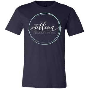 I Am One in a Million Praying Moms Unisex Jersey T-Shirt