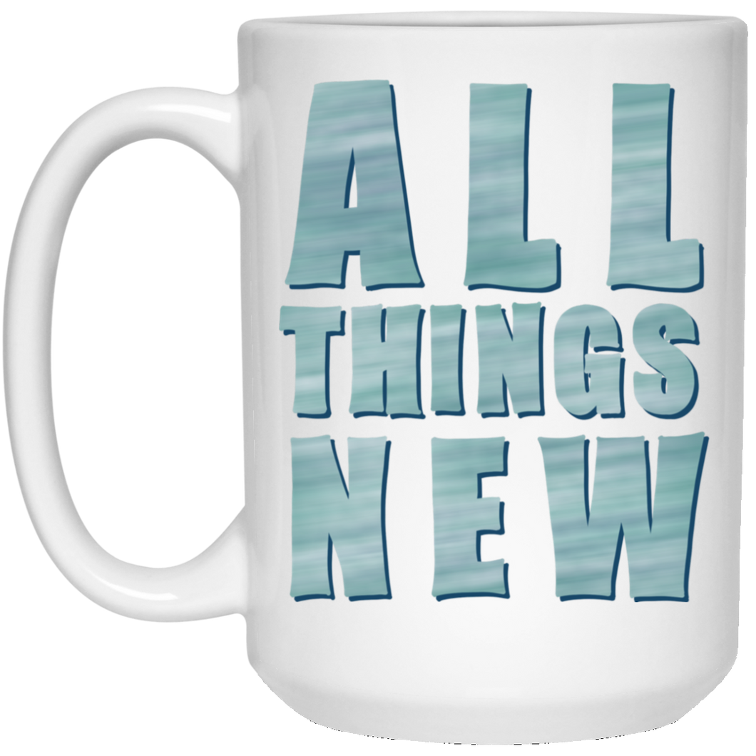 All Things New Caps Mug (15 oz)