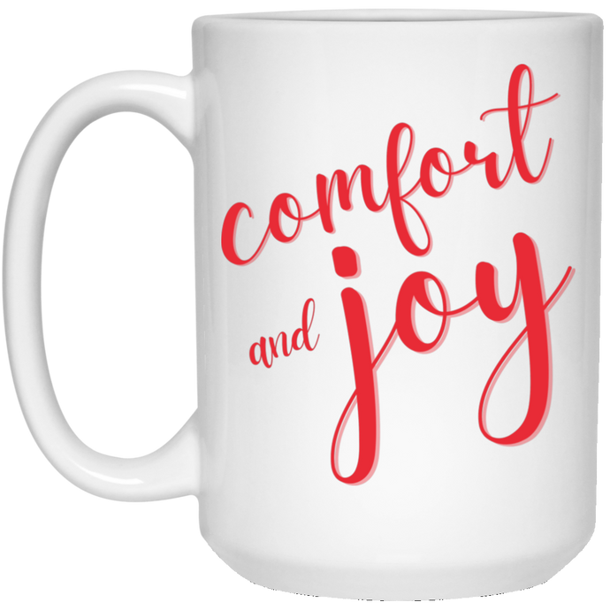 Comfort and Joy Mug (15 oz)