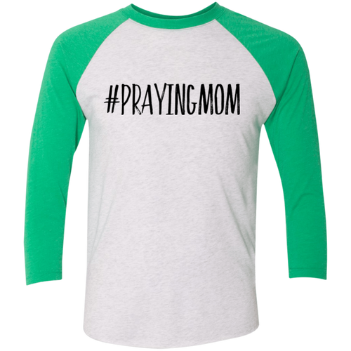 #PrayingMom 3/4 Sleeve Baseball Raglan T-Shirt
