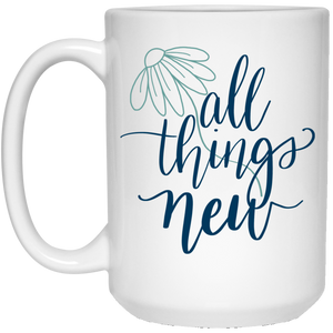 All Things New Mug (15 oz)