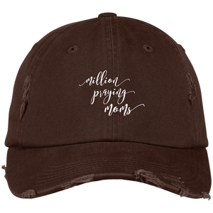 Million Praying Moms Distressed Dad Cap (7 colors)