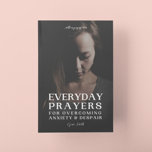 Everyday Prayers for Overcoming Anxiety & Despair: a 20-day Prayer Journal {PAPERBACK}