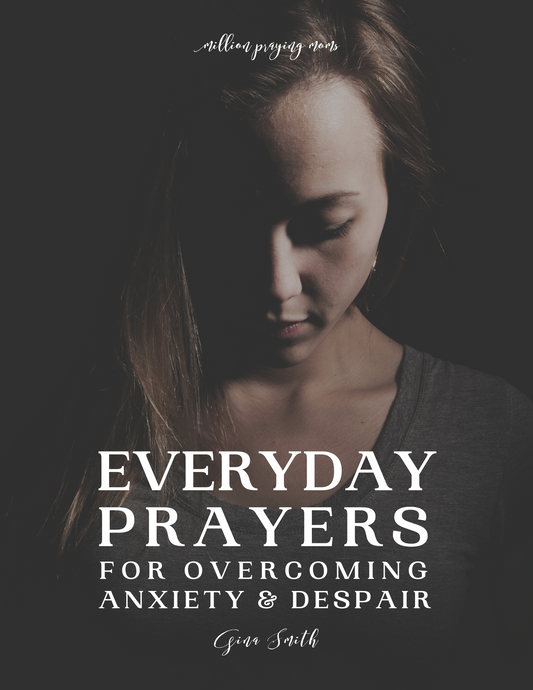 Everyday Prayers for Overcoming Anxiety & Despair (a 20-day prayer journal) {DIGITAL DOWNLOAD}