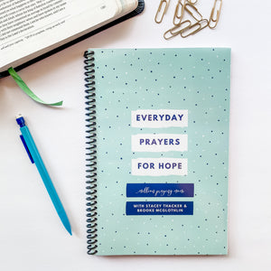 Everyday Prayers for Hope: a 40-Day Prayer Journal {PAPERBACK}