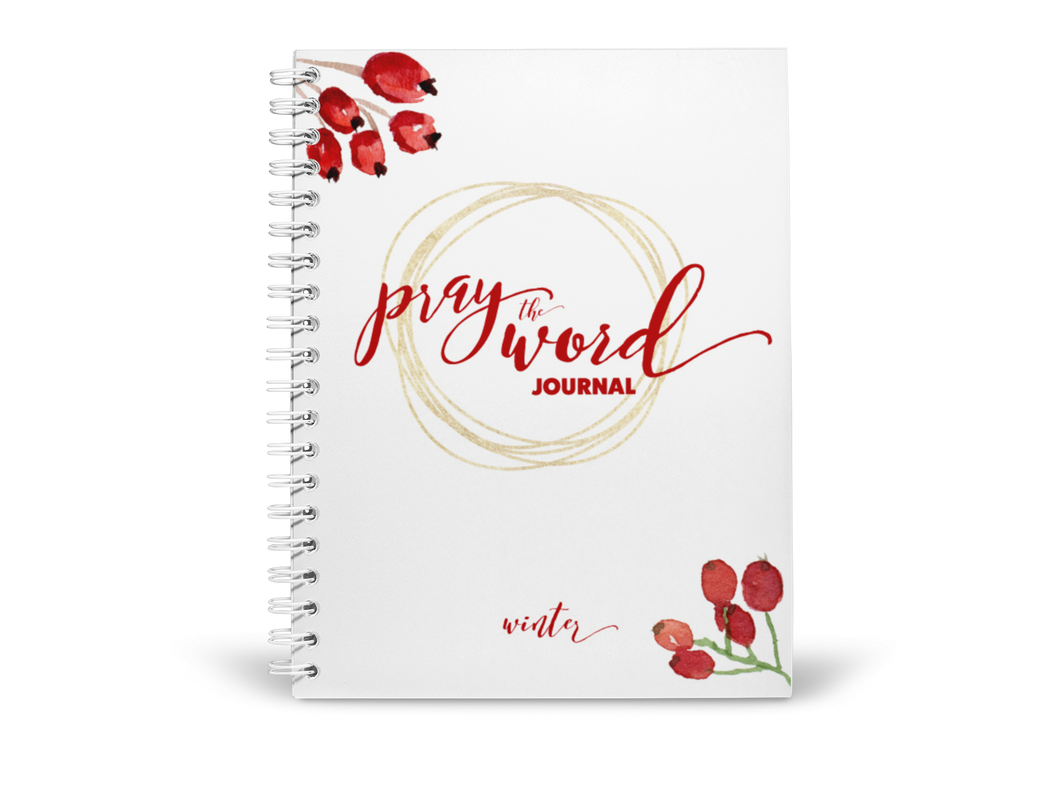 Pray the Word Journal: 2019 Winter Edition