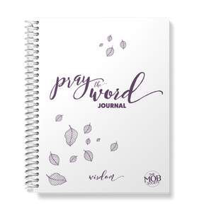 Pray the Word Journal: Wisdom Edition - DIGITAL DOWNLOAD ONLY