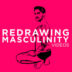 Redrawing Masculinity Workshop Videos with Briden Schueren & Paul Richmond