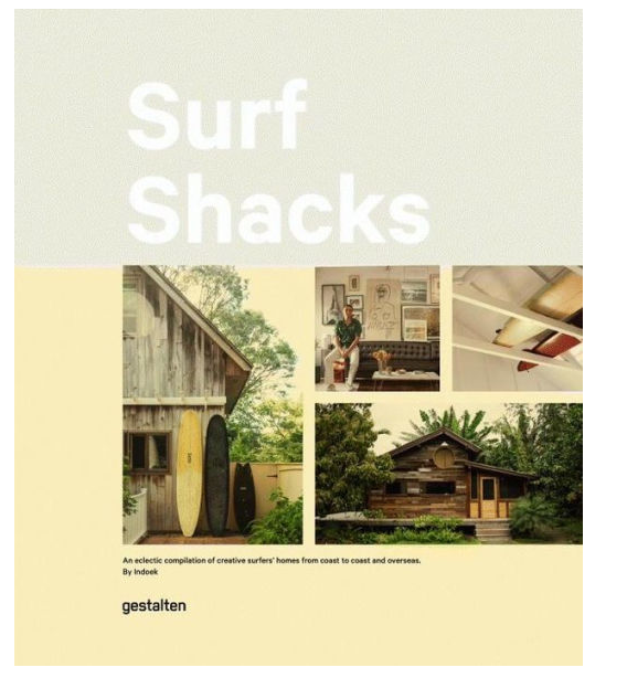 Surf Shacks: An Eclectic Compilation of Surfers' Homes from Coast to Coast