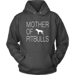 Mother of Pitbulls - Unisex Hoodie