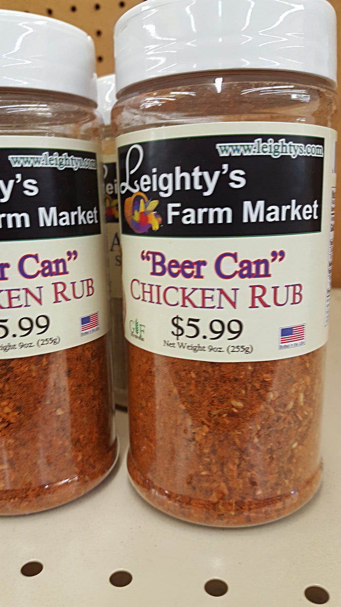 Beer Can Chicken Rub Leighty S Farm Market